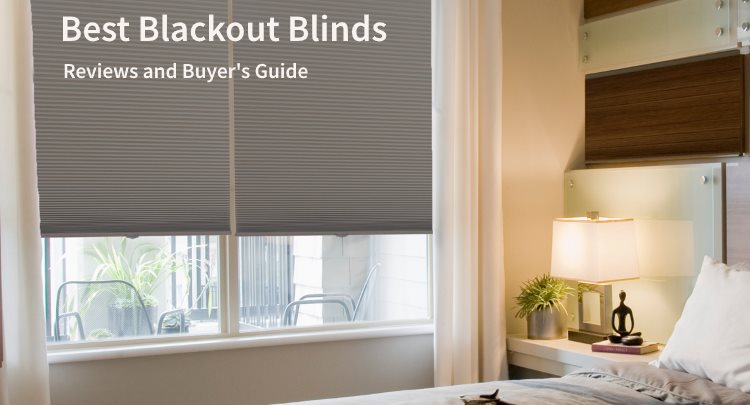 Best Blackout Blinds - Reviews and Buyer's Guide